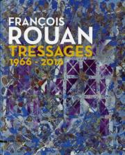 Catalogue François Rouan tressages, 1966-2016